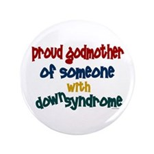 """Proud Godmother....2 (DS) 3.5"""" Button"""