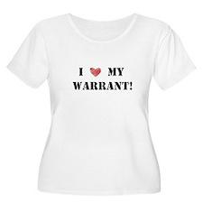 I love my warrant! T-Shirt