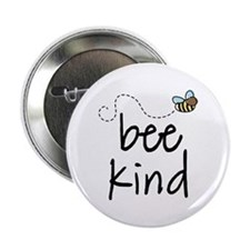 "Be Kind Garden Bee 2.25"" Button"