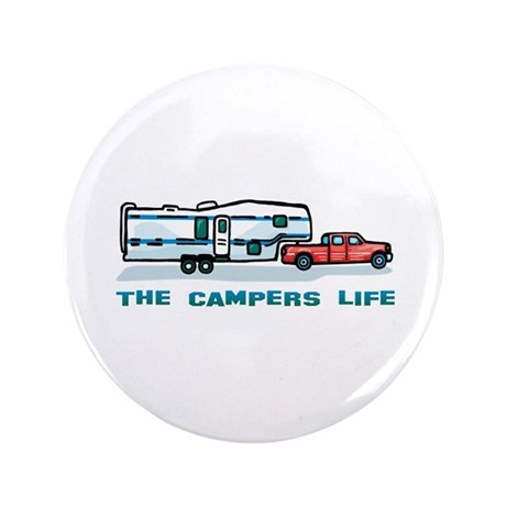 "The campers life 3.5"" Button"