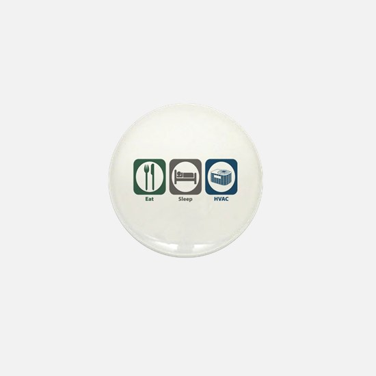 Eat Sleep HVAC Mini Button
