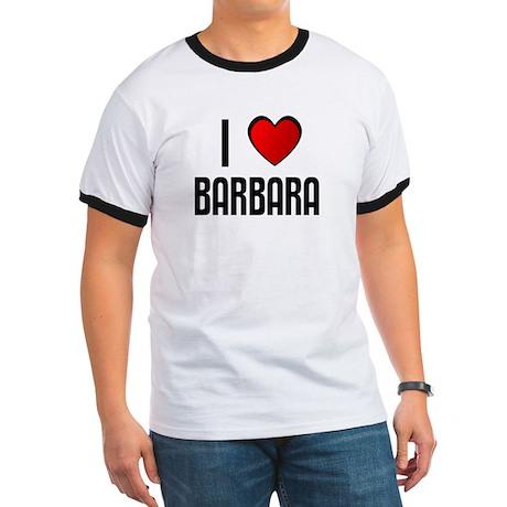I LOVE BARBARA Ringer T