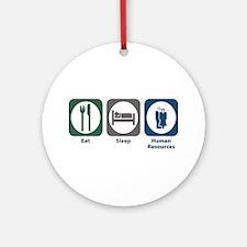 Eat Sleep Human Resources Ornament (Round)
