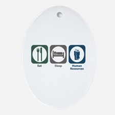 Eat Sleep Human Resources Oval Ornament