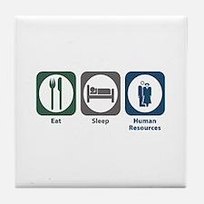 Eat Sleep Human Resources Tile Coaster