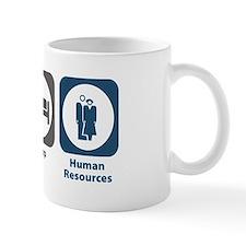 Eat Sleep Human Resources Small Mug