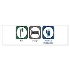 Eat Sleep Human Resources Bumper Sticker (10 pk)