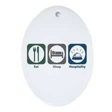 Eat Sleep Hospitality Oval Ornament