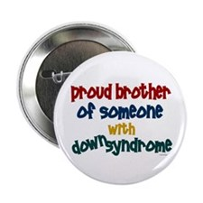 "Proud Brother....2 (DS) 2.25"" Button"