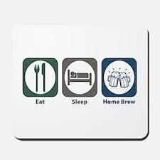 Eat Sleep Home Brew Mousepad