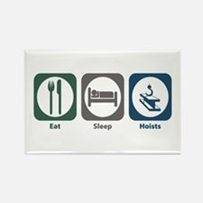 Eat Sleep Hoists Rectangle Magnet