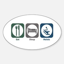 Eat Sleep Hoists Oval Decal