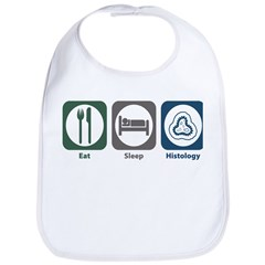 Eat Sleep Histology Bib