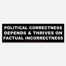 Political Correctness Thrives Bumper Bumper Bumper Sticker