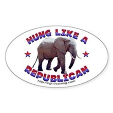 Hung like a Republican Oval Decal