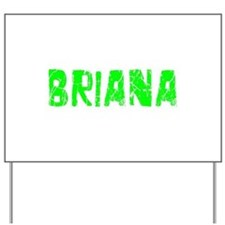 Briana Faded (Green) Yard Sign