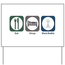 Eat Sleep Ham Radio Yard Sign