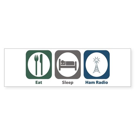 Eat Sleep Ham Radio Bumper Sticker