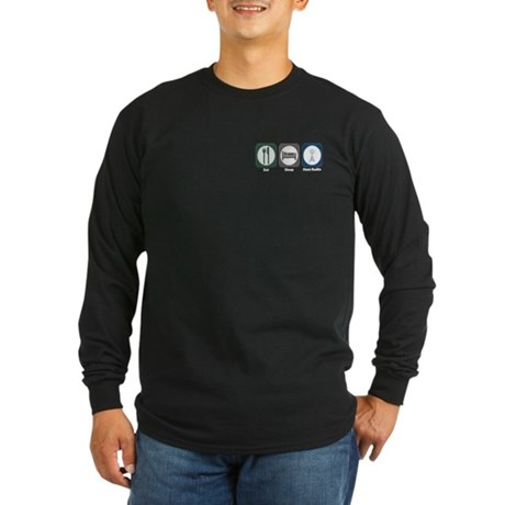 Eat Sleep Ham Radio Long Sleeve Dark T-Shirt
