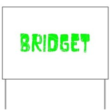 Bridget Faded (Green) Yard Sign