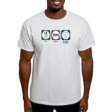 Eat Sleep Graphic Design T-Shirt