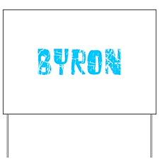 Byron Faded (Blue) Yard Sign