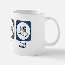 Eat Sleep Grad School Mug