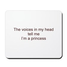 Voices Tell Me Mousepad