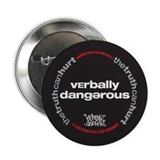 "Verbally dangerous 2.25"" Button"