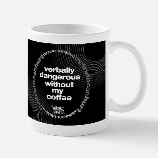 verbally dangerous mug