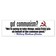 Got Communism? (anti-Hillary) Bumper Bumper Sticker