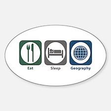 Eat Sleep Geography Oval Decal