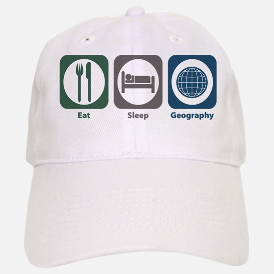 Eat Sleep Geography Baseball Baseball Cap