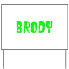 Brody Faded (Green) Yard Sign