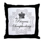 The Princess Is Scrapbooking Throw Pillow
