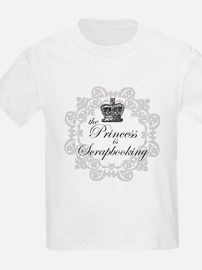 The Princess Is Scrapbooking T-Shirt