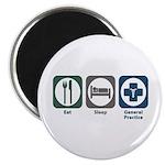 Eat Sleep General Practice Magnet