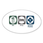 Eat Sleep General Practice Oval Sticker (50 pk)