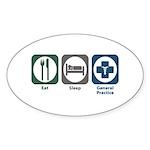 Eat Sleep General Practice Oval Sticker (10 pk)