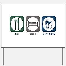 Eat Sleep Genealogy Yard Sign
