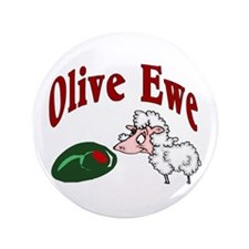 "I Love You: Olive Ewe 3.5"" Button"