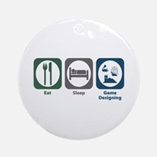 Eat Sleep Game Designing Ornament (Round)