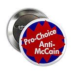 Pro-Choice, Anti-McCain Button