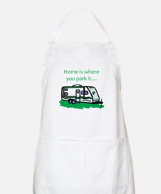 Home is where you park it BBQ Apron