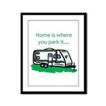 Home is where you park it Framed Panel Print