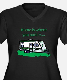Home is where you park it Women's Plus Size V-Neck