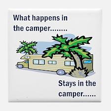 Stays in the camper Tile Coaster