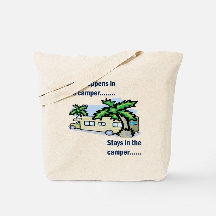 Stays in the camper Tote Bag