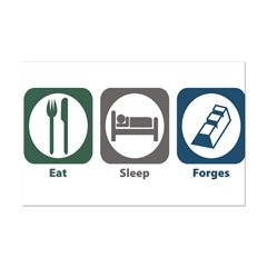 Eat Sleep Forges Posters