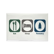 Eat Sleep Forestry Rectangle Magnet